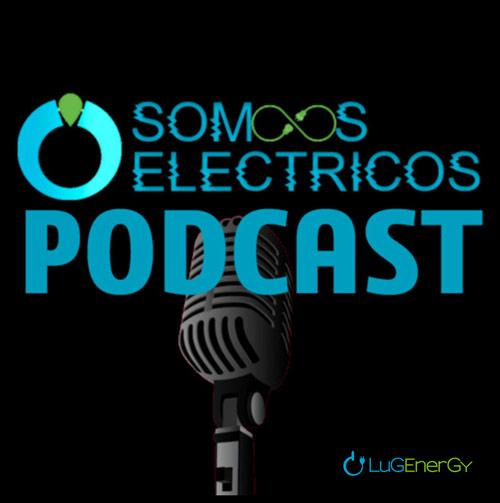 Podcast Somos Eléctricos